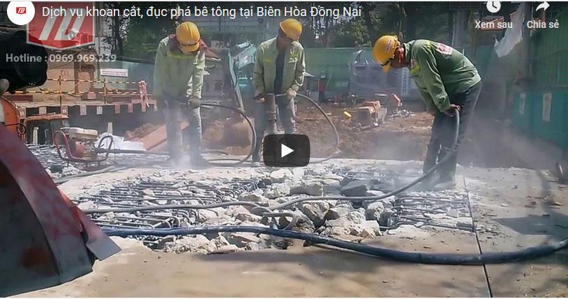 Dự án khoan cắt đục phá bê tông tại Biên Hòa Đồng Nai